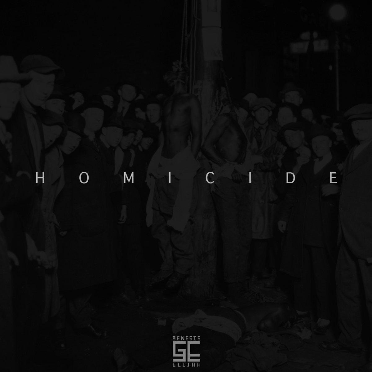 Homicide (Instrumental)   Genesis Elijah