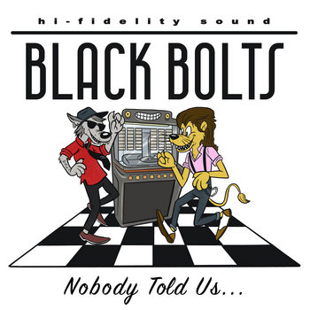 Nobody Told Us... by Black Bolts
