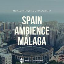 Spanish Crowd Ambiences Spain Sounds Málaga cover art