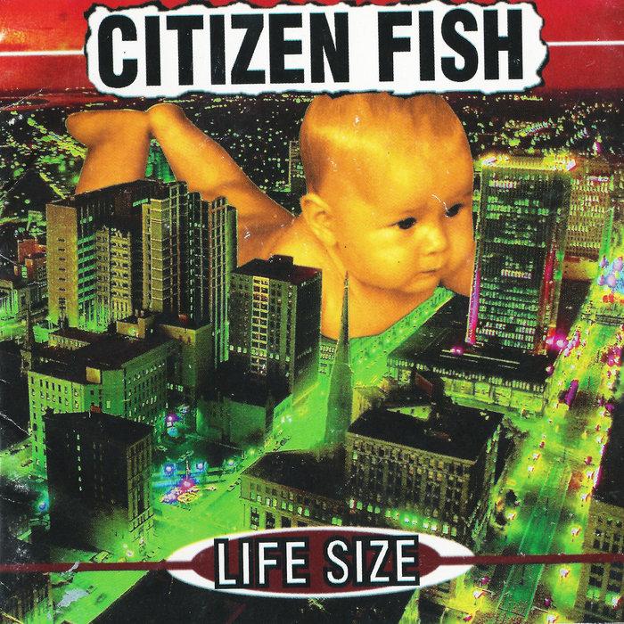 Lyric something to believe in lyrics citizen cope : Life Size   Citizen Fish