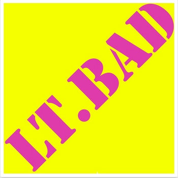 Lt.baD by Lt.baD