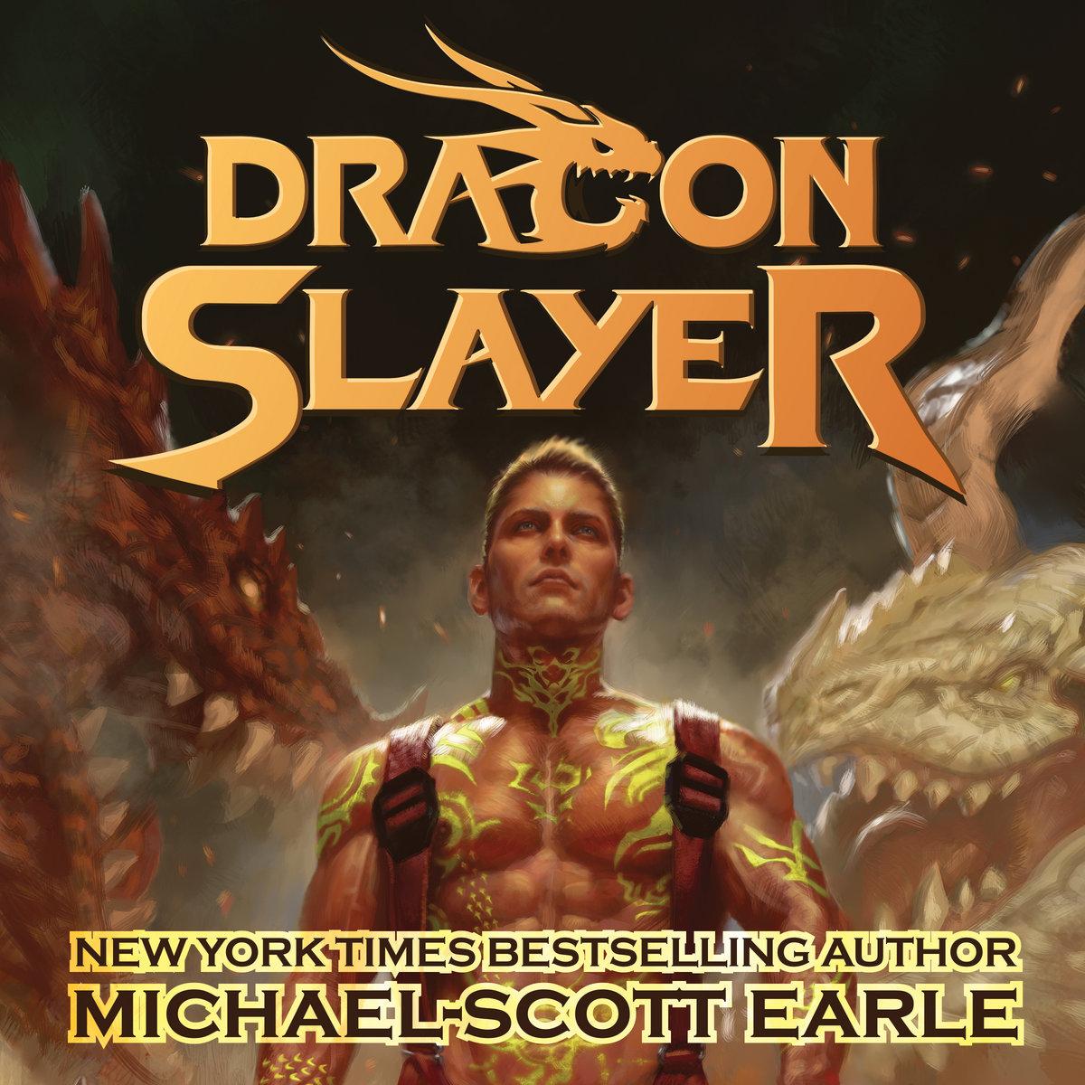 Michael Scott Earle  Dragon Slayer Books 1-4 (Bandcamp Version)