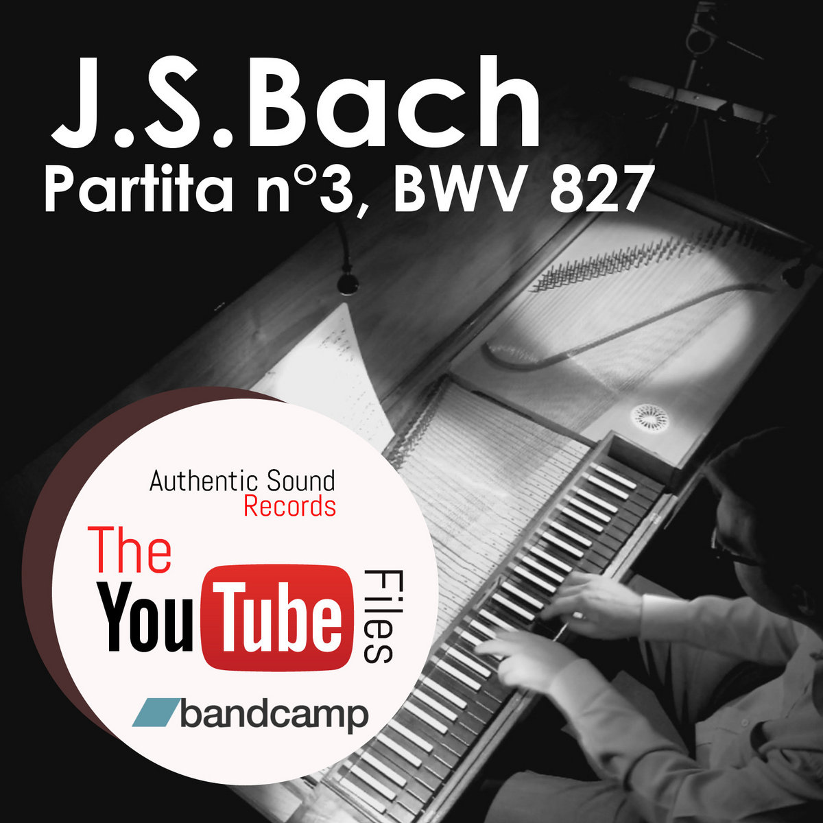J S Bach, Partita n°3, BWV 827 | Authentic Sound