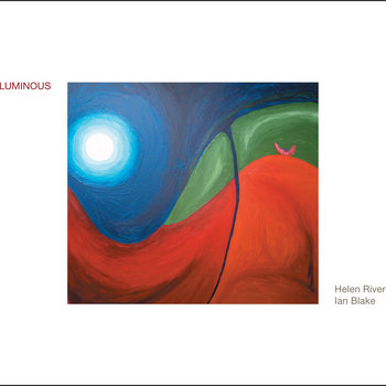 Luminous by Helen Rivero & Ian Blake