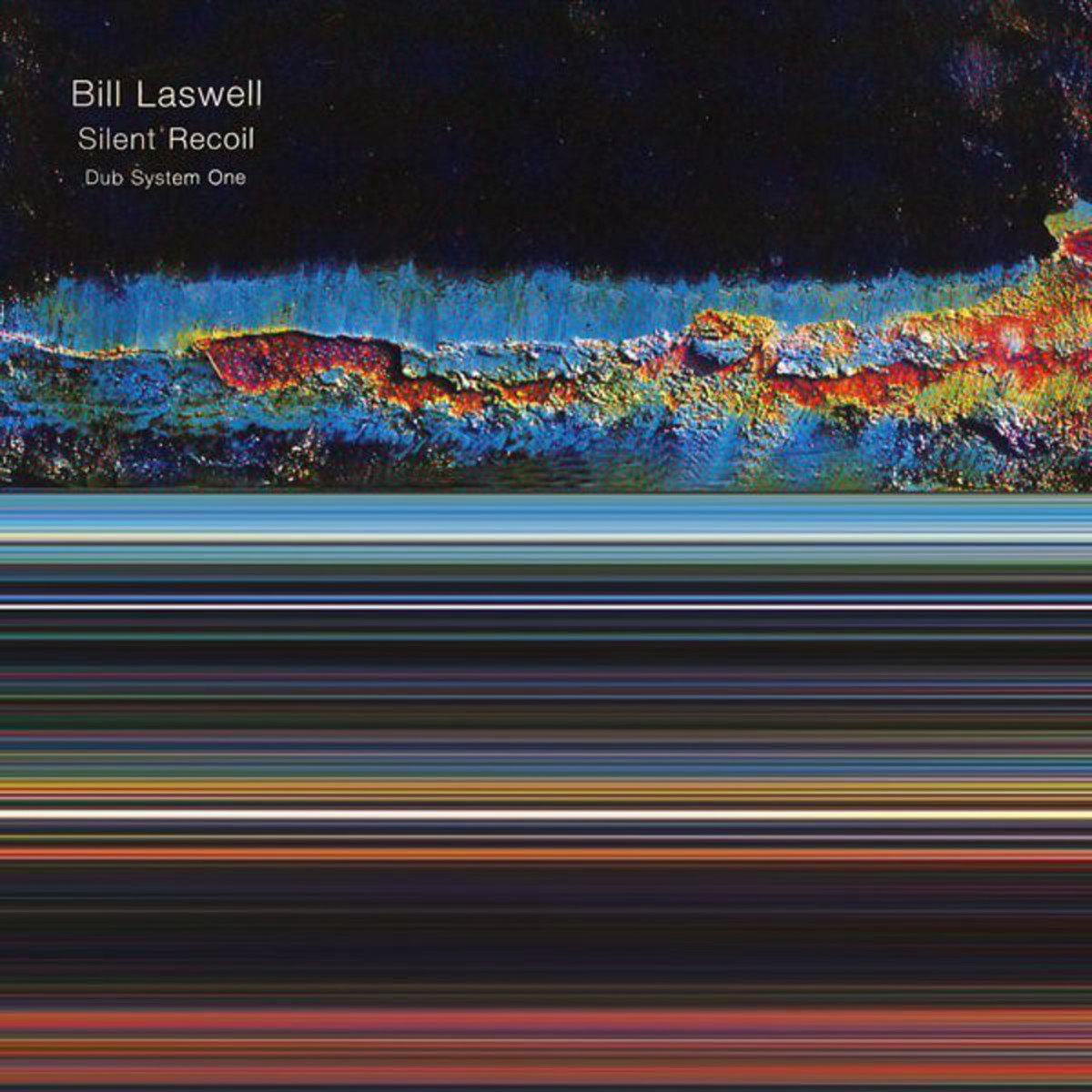 Silent Recoil Dub System One Bill Laswell