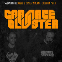 Carnage & Cluster 20 Years - Compilation Part 1 cover art