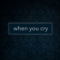 When You Cry cover art