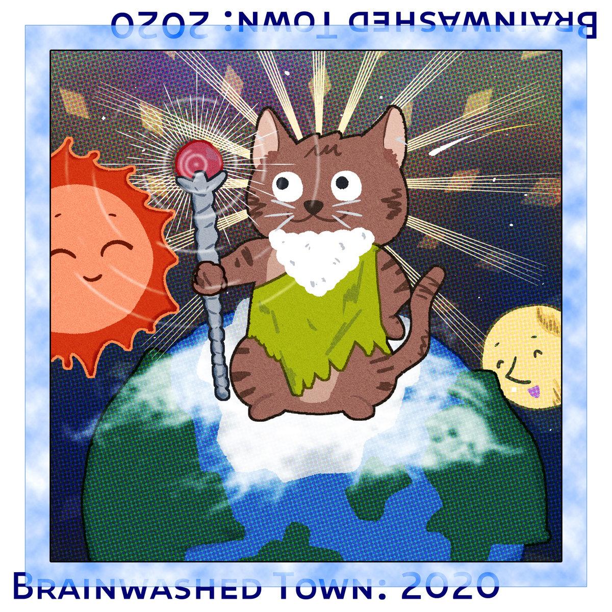 デジタルシングル「Brainwashed Town: 2020」のFree Downloadを公開!