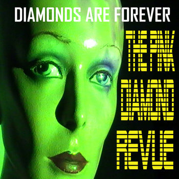 Diamonds Are Forever / Miss Lonely Hearts Rude Audio's Lonely Surfer Remix by The Pink Diamond Revue