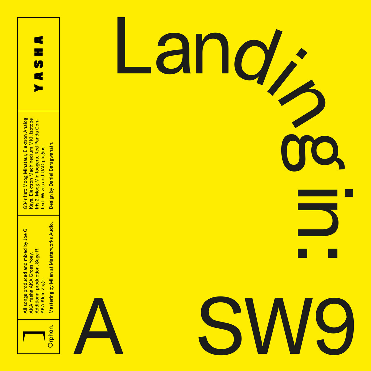 Landing in SW9 | Orphan  Records
