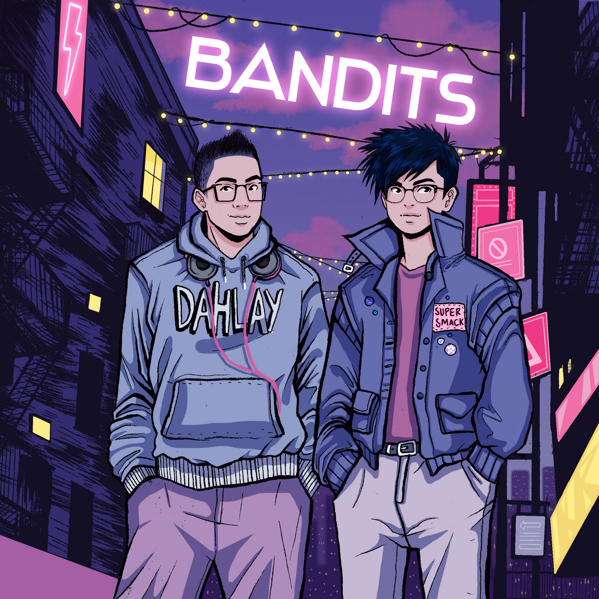 Bandits by Dahlay (feat. Super Smack)