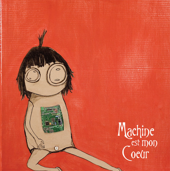 Machine Est Mon Coeur - Machine Est Mon Coeur