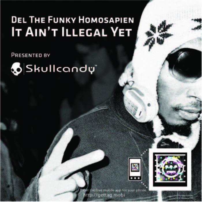 Resultado de imagen para Del Tha Funky Homosapien - It Ain't Illegal Yet