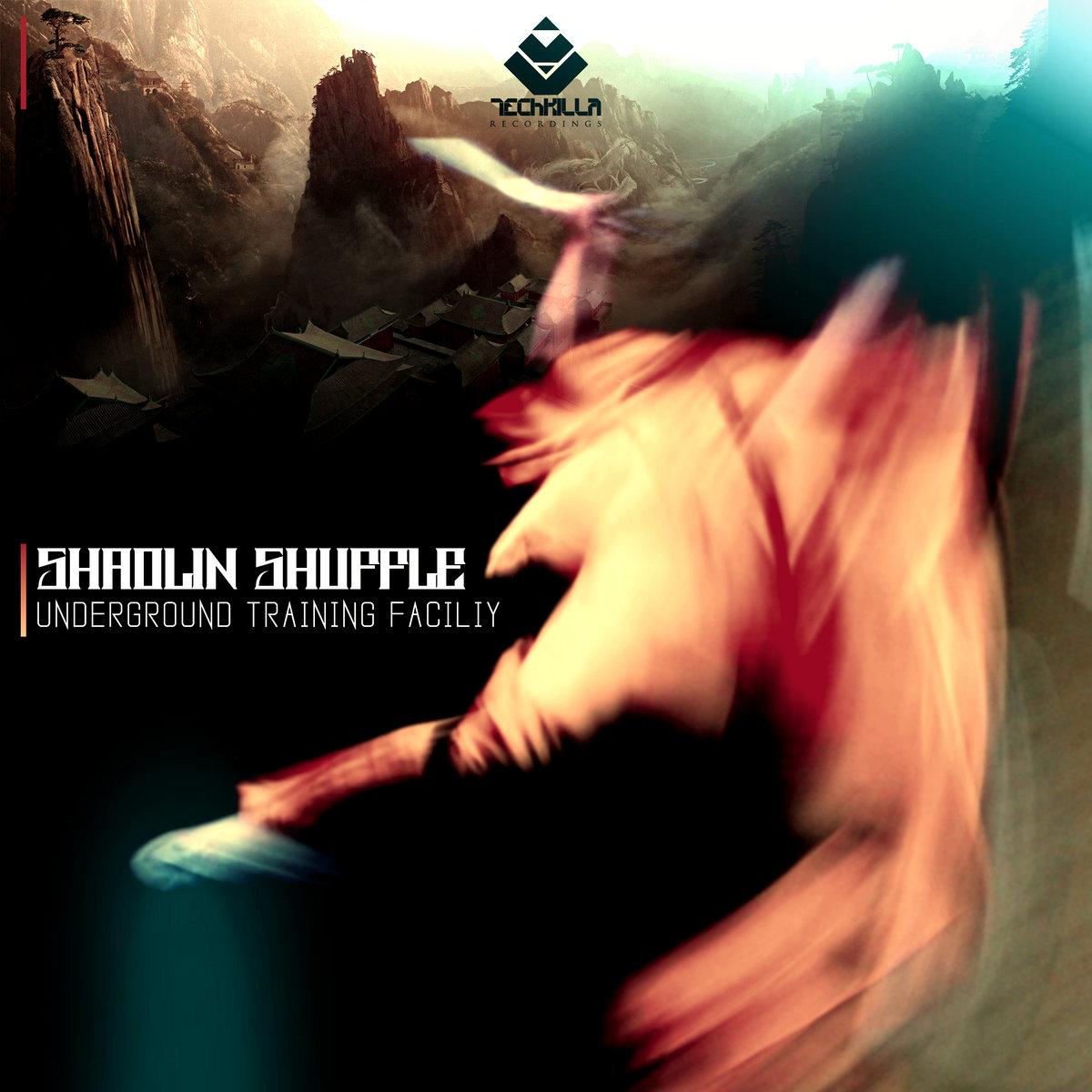 TKR004 | Shaolin Shuffle - Underground Training Facility EP