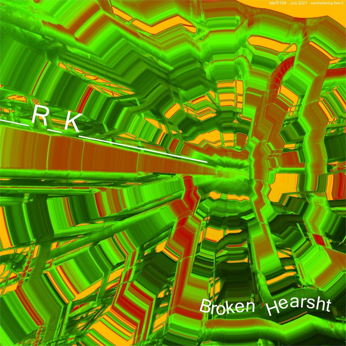 _R_K_ – Broken Hearsht