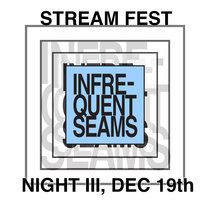 Stream Fest, Night III, Dec 19th 2020 cover art