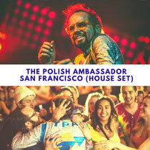 Polish Ambassador in San Francisco (House Set)  - Soundboard 006 cover art