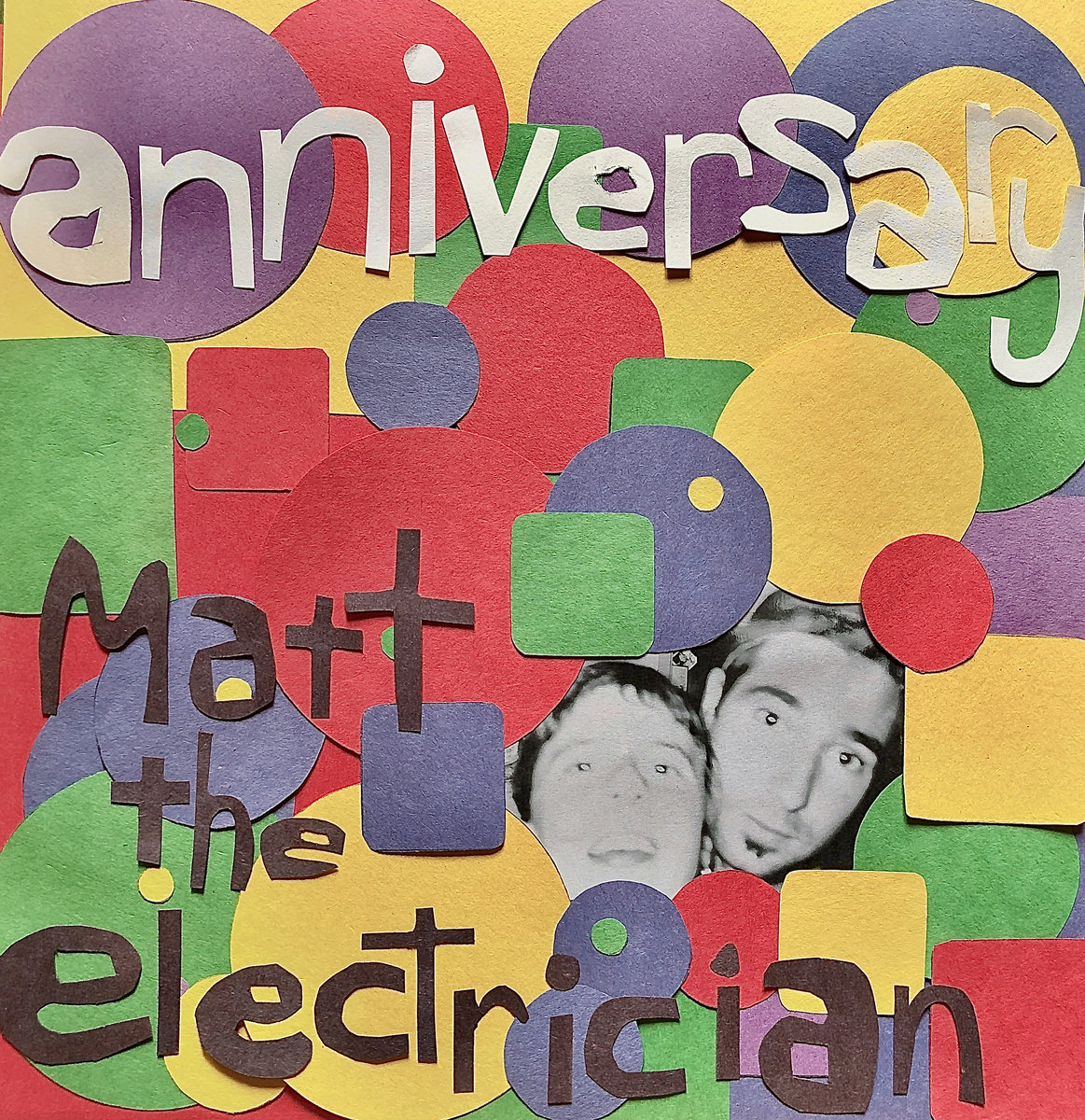 Anniversary by Matt the Electrician