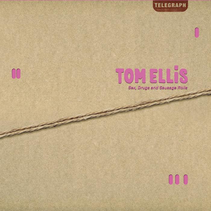 tom ellis sex drugs and sausage rolls in Atlanta