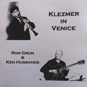 Klezmer in Venice by Ron Grun and Ken Husbands