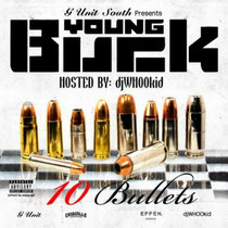 Young Buck - 10 Bullets cover art