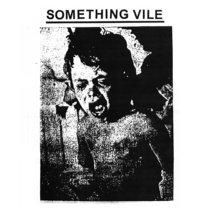 Something Vile cover art