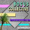 B O G U S // COLLECTIVE - Volume 3 Cover Art