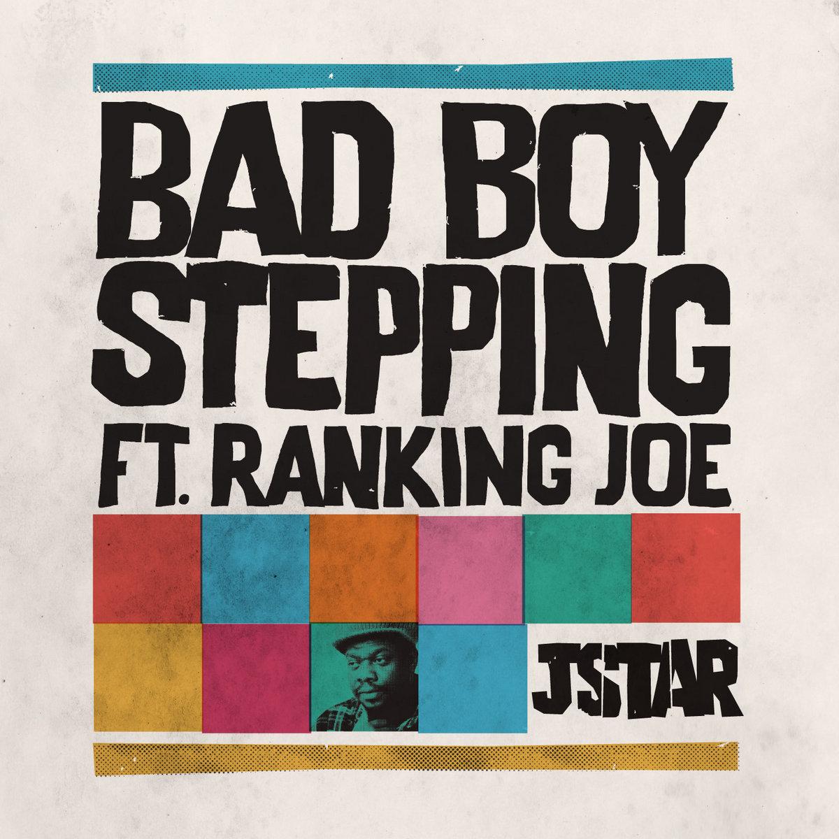 Bad Boy Stepping + remixes | Jstar