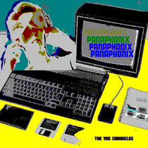 Panaphonix, The VHS Chronicles cover art
