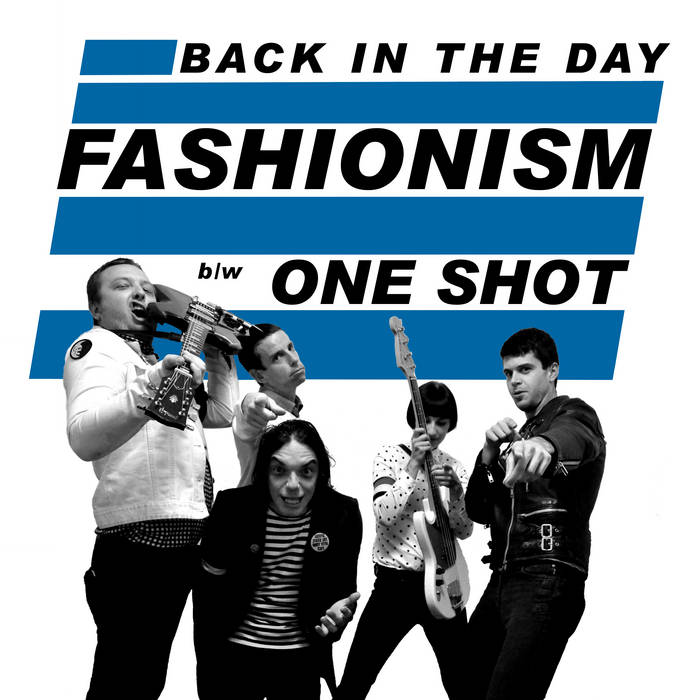 Fashionism  — Back In The Day / One Shot 7″