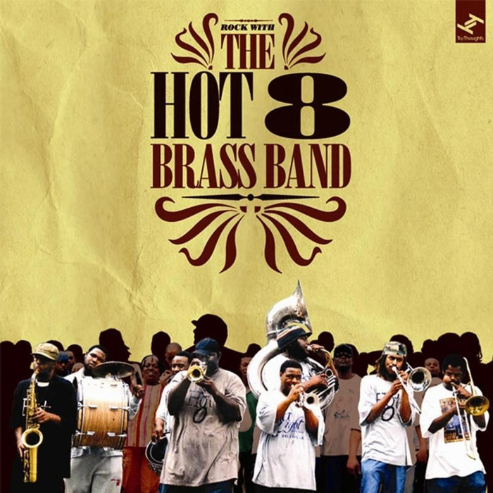 Healing Brass Band The Hot 8 Sexual