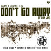 Miko Vanilla - Don't Go Away (It's My Life)