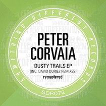 Peter Corvaia - Dusty Trails [David Duriez Remixes] - remastered edition cover art