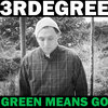 GREEN MEANS GO Cover Art