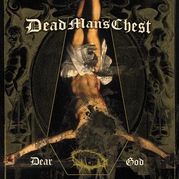 Dear God by Dead Man's Chest