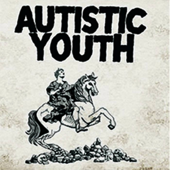 AUTISTIC YOUTH – Nonage