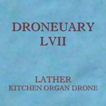 Droneuary LVII - Kitchen Organ Drone cover art