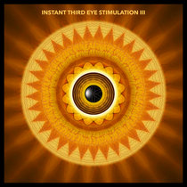 Instant Third Eye Stimulation 3 cover art