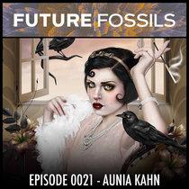 0021 - Aunia Kahn (Human Dignity vs. The Internet) cover art