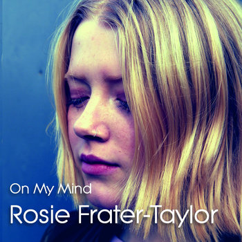 On My Mind by Rosie Frater-Taylor