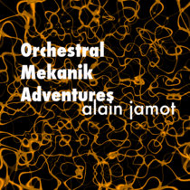 Orchestral Mekanik Adventures(lp)(modern classical) cover art
