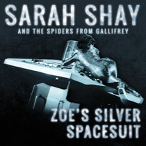 Zoe's Silver Spacesuit (feat. the Spiders From Gallifrey) cover art