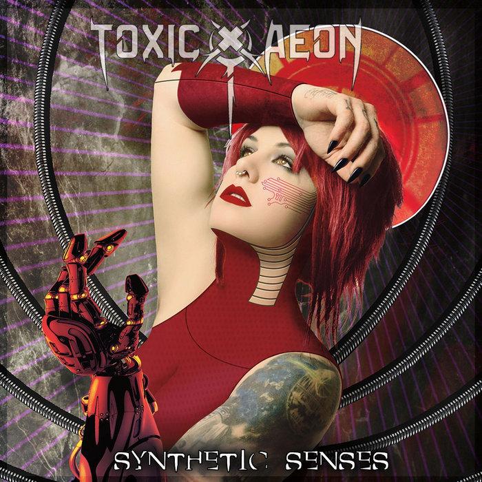 Synthetic Senses | Toxic Aeon