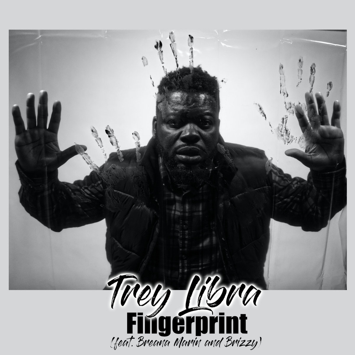 Fingerprint (feat. Breana Marin and Brizzy) by Trey Libra fka Jacob Izrael