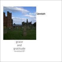 Grace And Gratitude - revisited EP cover art