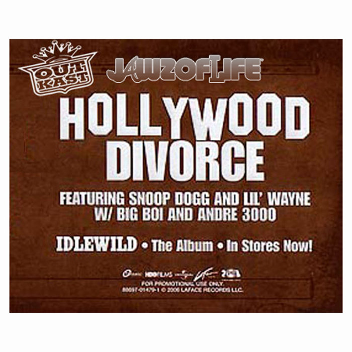 Hollywood Divorce (remix) - Outkast feat  Jawz Of Life, Lil
