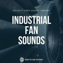 Industrial Fan Sounds   Ventilator Sound Effects cover art