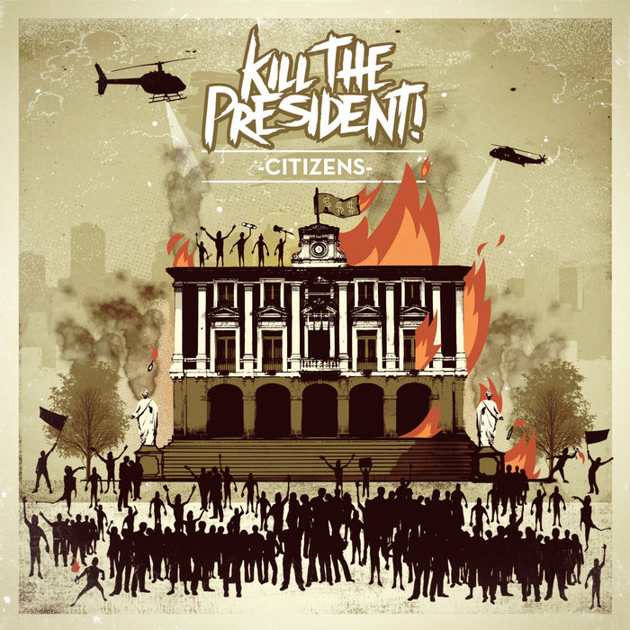 Citizens (EP) | Kill The President!