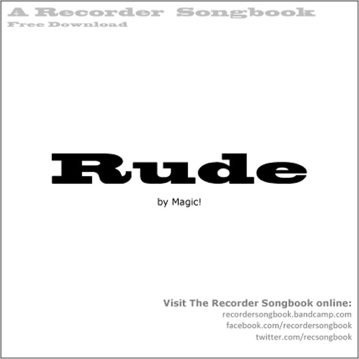 Rude By Magic Free Download The Recorder Songbook