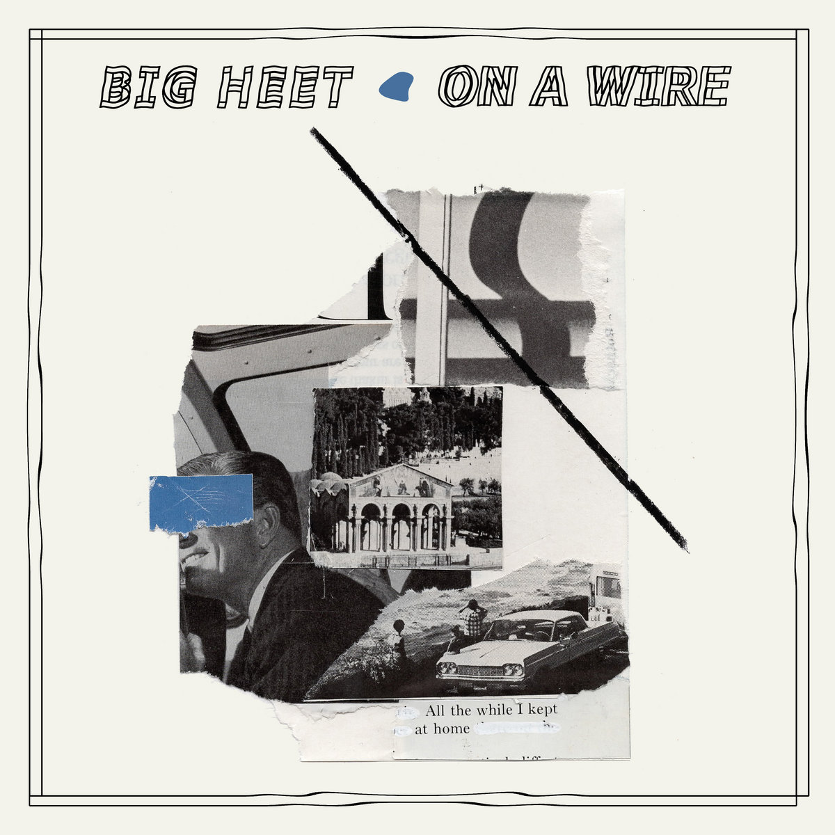 On A Wire | Big Heet